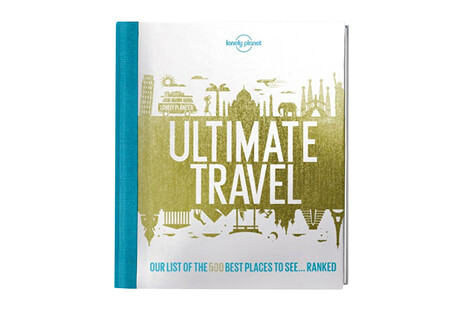 Lonely Planet's Ultimate Travel 1st Edition