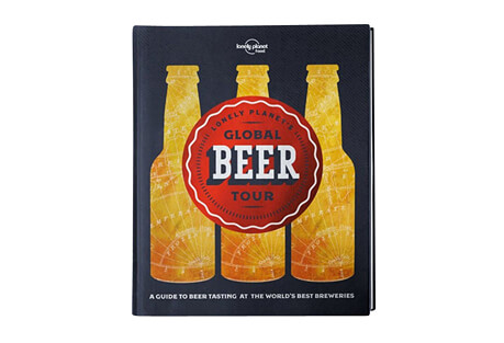 Lonely Planet's Global Beer Tour 1st Edition